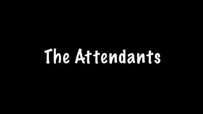 The Attendants