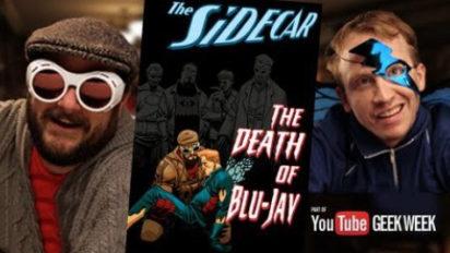 The Death of Blu-Jay – Geek Week