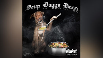 SOUP DOGGY DOGG BECAUSE, F*CK IT, IT'S FRIDAY