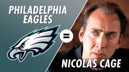 The Philadelphia Eagles are Nicolas Cage, With Christian Finnegan
