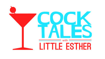 Cocktales with Little Esther