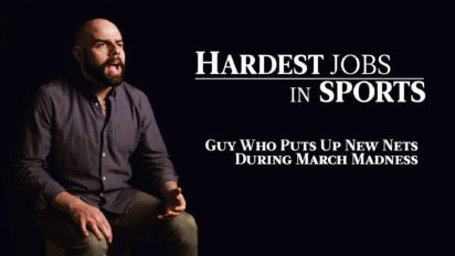March Madness Net Replacer | Hardest Jobs In Sports